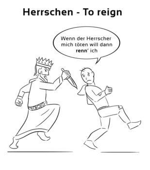 Herrschen-Reign Eselsbrücke Deutsch-Englisch