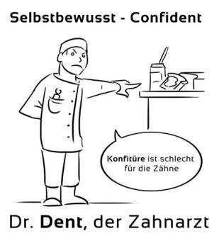 Selbstbewusst-Confident Eselsbrücke Deutsch-Englisch