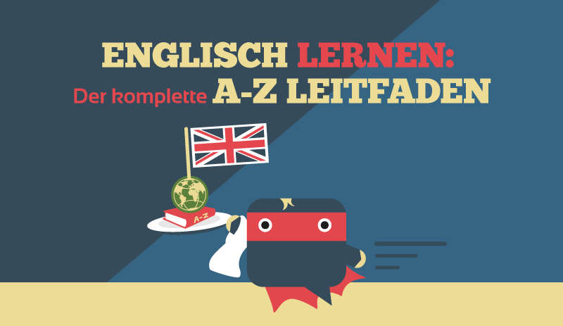 ᐅ Kostenlos Englisch lernen: Vollständiger A-Z Leitfaden mit den ...
