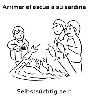 Arrimar-el-ascua-a-su-Spanische-Redewendungen-Sprichwörter