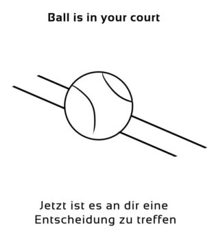 Ball-is-in-your-court-englische-sprichwörter-redewendungen