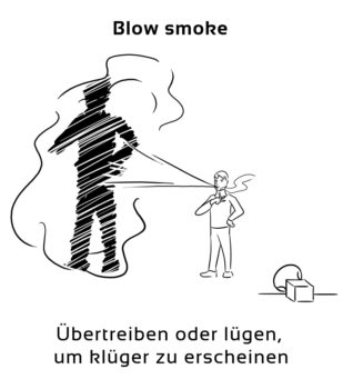 Blow-smoke-englische-sprichwörter-redewendungen