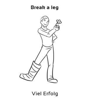 Break-a-leg-englische-sprichwörter-redewendungen