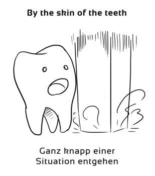 By-the-skin-of-the-teeth-englische-sprichwörter-redewendungen