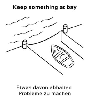 Keep-something-at-bay-englische-sprichwörter-redewendung