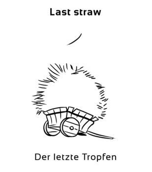 last-straw-englische-sprichwörter-redewendung