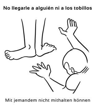 No-llegarle-a-alguien-ni-Spanische-Redewendungen-Sprichwörter
