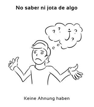 No-saber-ni-jota-de-Spanische-Redewendungen-Sprichwörter