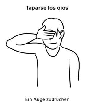 Taparse-los-ojos-Spanische-Redewendungen-Sprichwörter