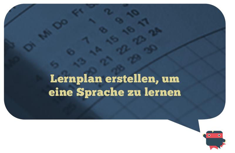 Einen Lernplam erstellen, um eine Fremdsprache zu lernen