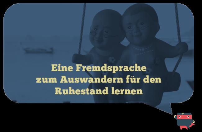 Fremdsprache für Ruhestand zum Auswandern lernen