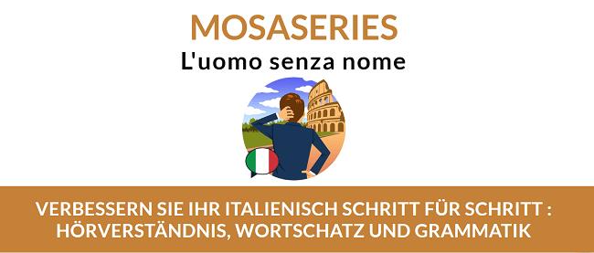 mosaseries-italienisch-hoerverstehen-verbessern