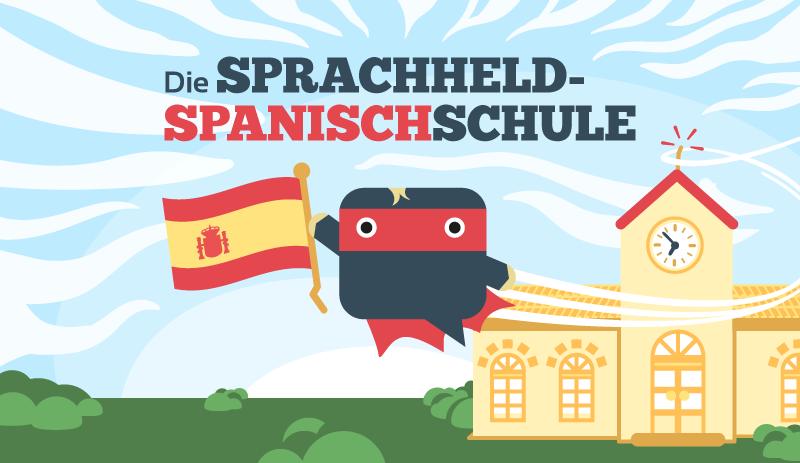 Spanisch-lernen: Der vollstaendige Schritt-fuer-Schritt-LEitfaden